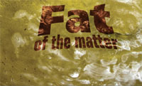 Fat of the matter