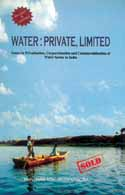 Issues in privatisation and commercialisation of water
