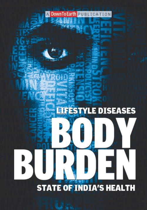 Body Burden: Lifestyle Diseases