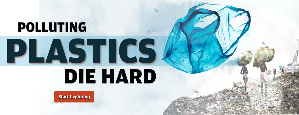 Polluting plastics die hard