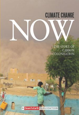 CLIMATE CHANGE NOW - The Story of Carbon Colonisation