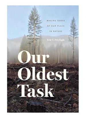 Our Oldest Task – Making Sense of Our Place in Nature
