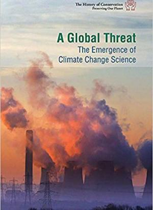 A Global Threat: the Emergence of Climate Change Science