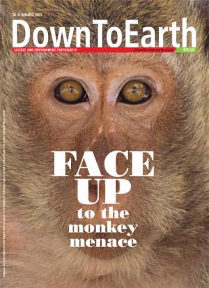 Face up to the monkey menace