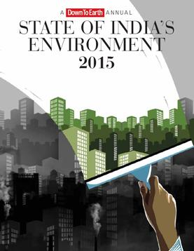 State of India's Environment Report 2015