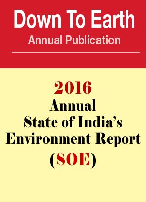 2016 Annual State of India's Environment  Report (SOE)