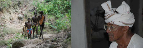 Pando adivasi coming to quench their thirst (lft) and Ghasiram of Premnagar (rt)