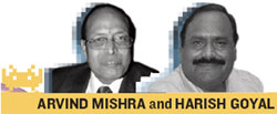 ARVIND MISHRA and HARISH GOYAL