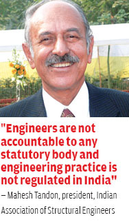 Mahesh Tandon, president, Indian Association of Structural Engineers