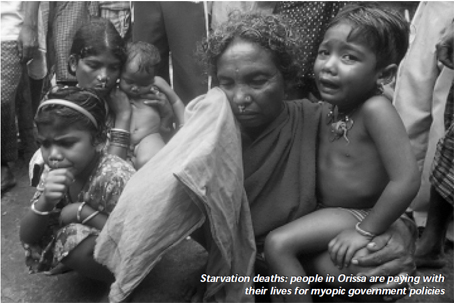 Starvation deaths: people in Orissa are paying with their lives for myopic government policies