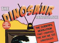 The dinosaur renaissance