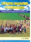 Capturing imagination of stakeholders National Rural Employment Guarantee Act