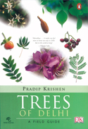 Review of 'Trees of Delhi', a book by Pradip Krishen