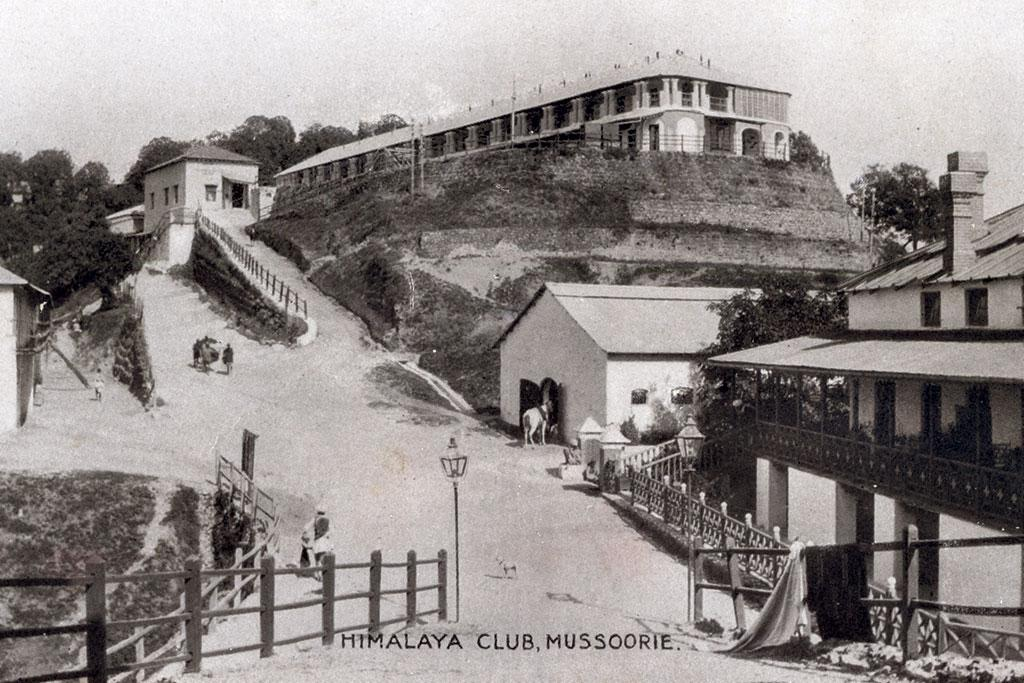 <b>MUSSOORIE 1890 </b> - The Himalaya Club in Mussoorie, referred to as the queen of the hills, was a popular tourist destination during the British Raj