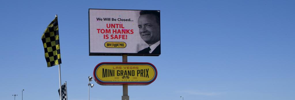 A humorous message about actor Tom Hanks at the closed Las Vegas Mini Grand Prix amid the coronavirus pandemic. Photo: The Conversation / Ethan Miller / Getty Images