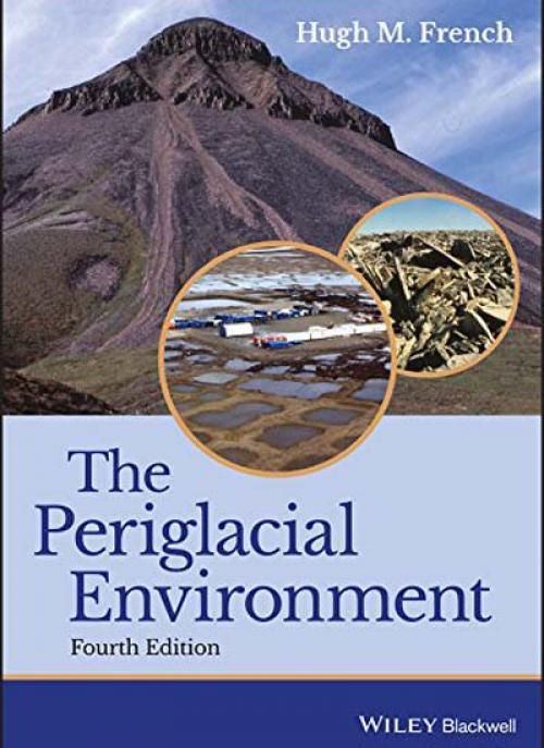The Periglacial Environment