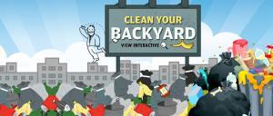 Clean your backyard