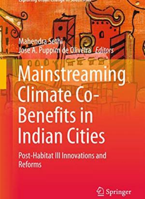 Mainstreaming Climate Co-Benefits in Indian Cities: Post-Habitat III Innovations and Reforms
