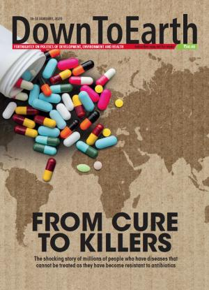FROM CURE TO KILLERS
