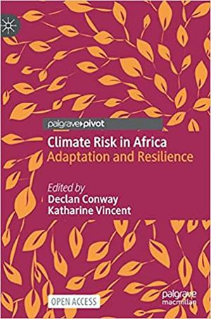 Climate Risk in Africa: Adaptation and Resilience