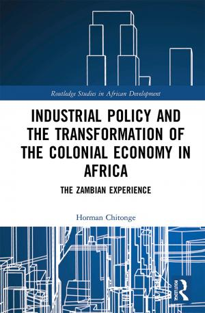 Industrial Policy and the Transformation of the Colonial Economy in Africa: The Zambian Experience