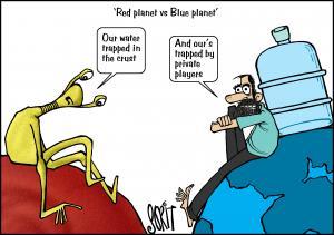 Simply Put: Mars water & Earth water. Cartoon: Sorit Gupto