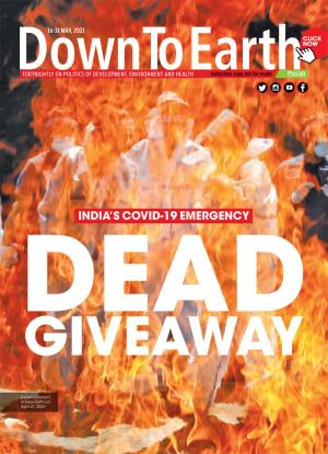 INDIA'S COVID-19 EMERGENCY - DEAD GIVEAWAY