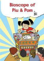 BIOSCOPE OF PIU & POM