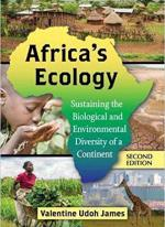 Africa's Ecology: Sustaining the Biological and Environment Diversity of a Continent
