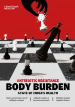 Body Burden: Antibiotic Resistance - State of India's Health