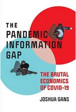 The Pandemic Information Gap: The Brutal Economics of COVID-19