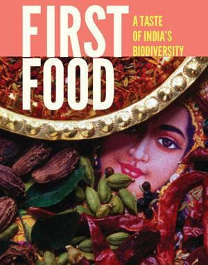 First Food: A Taste of India's Biodiversity