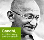 Gandhi, a contemporary environmentalist?