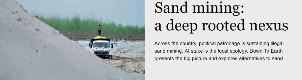 Sand mining: a deep rooted nexus