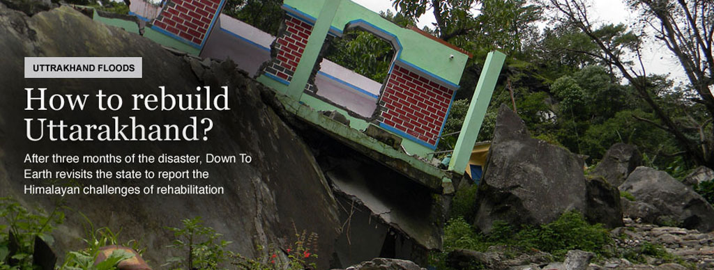 How to rebuild Uttarakhand?