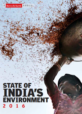 2016 Annual State of India's Environment  Report (SOE) - Print & e-book)