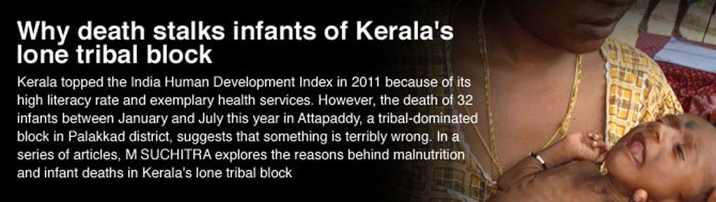 Why death stalks infants of Kerala's lone tribal block